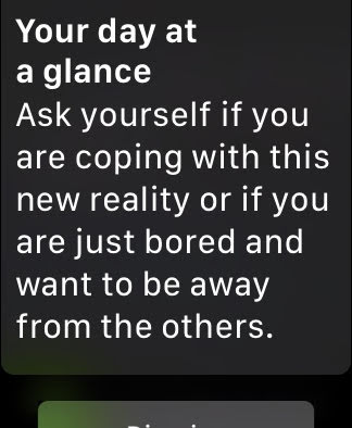 """""""Ask yourself if you are coping with this new reality or if you are just bored and want to be away from the others."""""""